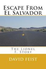 Escape from El Salvador af David Feist