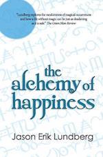 The Alchemy of Happiness af Jason Erik Lundberg