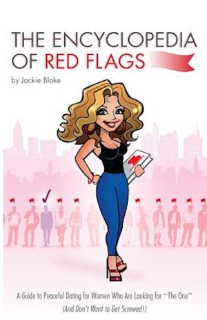 The Encyclopedia of Red Flags