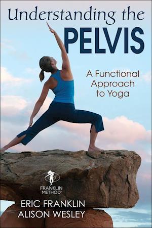 Understanding the Pelvis