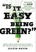 Is It Easy Being Green?