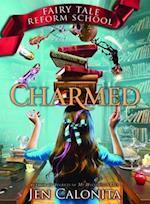 Charmed (Fairy Tale Reform School, nr. 2)
