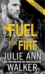 Fuel for Fire af Julie Ann Walker