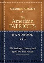 The American Patriot's Handbook af George Grant