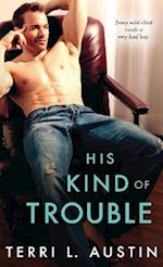 His Kind of Trouble (Beauty and the Brit)