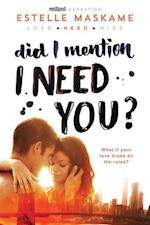 Did I Mention I Need You? (Did I Mention I Love You Dimily, nr. 2)