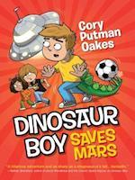Dinosaur Boy Saves Mars (Dinosaur Boy)