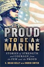 Proud to Be a Marine (Proud to Be)