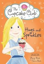 Hugs and Sprinkles (Cupcake Club, nr. 11)