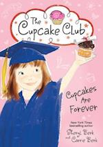 Cupcakes Are Forever (Cupcake Club)