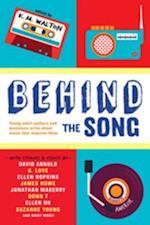 Behind the Song af Jonathan Maberry, Beth Kephart, Ellen Hopkins