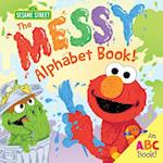 The Messy Alphabet Book! (1 2 3 Sesame Street)
