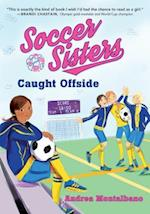Caught Offside (Soccer Sisters)