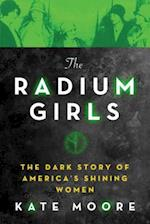 The Radium Girls af Kate Moore