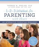 1-2-3 Workbook for Parenting With Heart