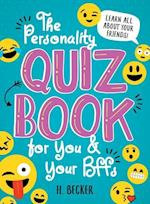 The Personality Quiz Book for You & Your Bffs