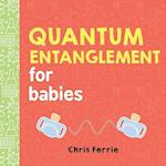 Quantum Entanglement for Babies (Baby University)