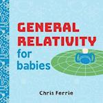 General Relativity for Babies af Chris Ferrie