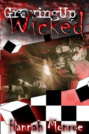 Growing Up Wicked