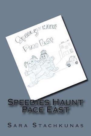 Bog, paperback Speedies Haunt Pace East af Sara Chandana Stachkunas
