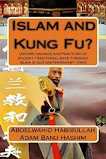 Islam and Kung Fu?