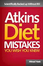 Atkins Diet Mistakes You Wish You Knew af Mirsad Hasic