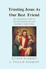 Trusting Jesus as Our Best Friend