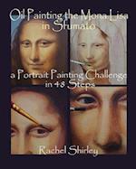 Oil Painting the Mona Lisa in Sfumato
