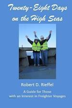 Twenty-Eight Days on the High Seas