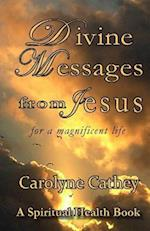 Divine Messages from Jesus af Carolyne Cathey