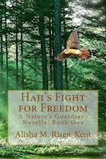 Haji's Fight for Freedom
