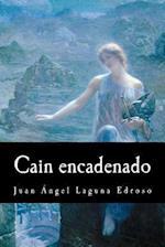 Cain Encadenado