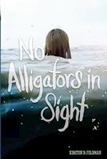 No Alligators in Sight af Kirsten Bloomberg Feldman