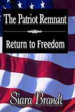 The Patriot Remnant af Siara Brandt