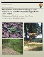Threats Posed by Ungulate Herbivory to Forest Structure and Plant Diversity in the Upper Great Lakes Region