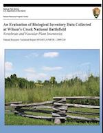 An Evaluation of Biological Inventory Data Collected at Wilson?s Creek National Battlefield