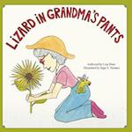 Lizard in Grandma's Pants af Lisa Hunt