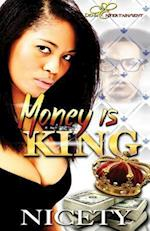 Money Is King
