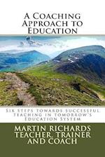 A Coaching Approach to Education af Martin Richards