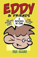 Eddy & Friends