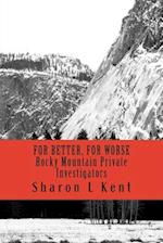 For Better, for Worse af Sharon L. Kent
