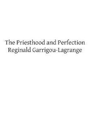 Bog, paperback The Priesthood and Perfection af Reginald Garrigou-Lagrange Op