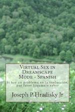 Virtual Sex in Dreamscape Mode - Spanish