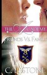 Friends vs. Family (Academy Ghost Birds, nr. 3)