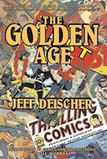 The Golden Age af Jeff Deischer