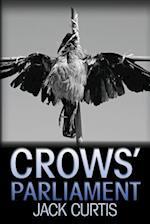 Crows' Parliament af Jack Curtis
