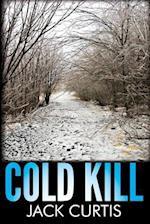 Cold Kill af Jack Curtis