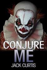 Conjure Me