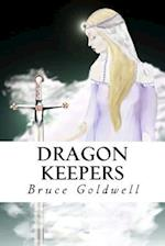 Dragon Keepers af Bruce Goldwell