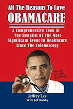 All the Reasons to Love Obamacare